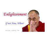 Enlightenment - If Not Now  When