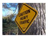 Caution Heavy Traffic