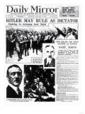 Hitler May Rule as Dictator
