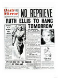 No Reprieve Ruth Ellis to Hang Tomorrow