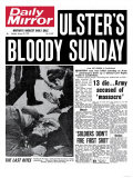 Ulster's Bloody Sunday 13 Die Army Accused of Massacre