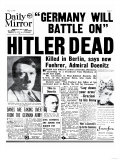 Hitler Dead  Germany Will Battle On