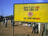 Aids Sign in the Village of Gimbii  Oromo Country  Welega State  Ethiopia  Africa