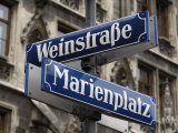 Street Signs for Marienplatz and Weinstrasse  Munich (Munchen)  Bavaria (Bayern)  Germany
