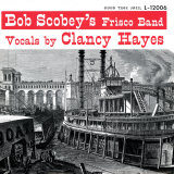 Bob Scobey - Bob Scobey&#39;s Frisco Band