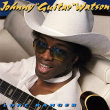 Johnny &quot;Guitar&quot; Watson - Lone Ranger