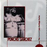 Poncho Sanchez - Concord Jazz Heritage Series