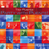 Tito Puente - Party with Puente!