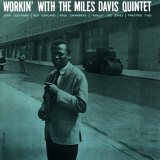Miles Davis - Workin&#39; with the Miles Davis Quintet