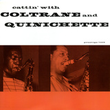 John Coltrane - Cattin' with Coltrane and Quinichette