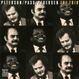 Oscar Peterson  Joe Pass  Niels-Henning Orsted Pedersen - The Trio
