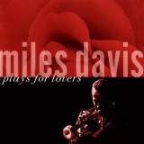 Miles Davis - Miles Davis Plays for Lovers