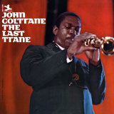 John Coltrane - The Last Trane