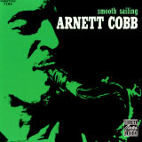 Arnett Cobb - Smooth Sailing