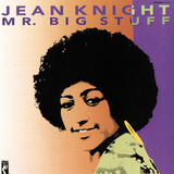 Jean Knight - Mr Big Stuff