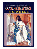 Outline of History by HG Wells  No 18: Monarchs in Their Glory