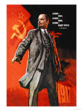 Lenin Lived  Lenin is Alive  Lenin Will Live