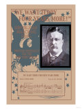 We Want Teddy Four More Years  c1904