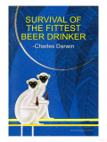 Survival of the Fittest Beer Drinker