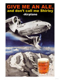 Give Me an Ale  and Don't Call Me Shirley