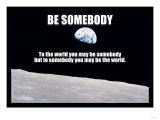 Be Somebody