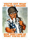 You've Got What It Takes  Soldier  Now Take Care of What You've Got!