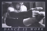 Dance is Work