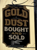 Gold Rush Era Sign in Dawson City  Yukon  Canada