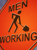 Sign Indicating Men at Work