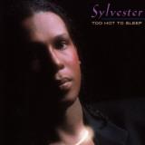 Sylvester  Too Hot To Sleep