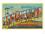 Bakersfield  California - Large Letter Scenes
