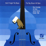 Ray Brown All Stars, Don't Forget The Blues Reproduction d'art