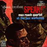 Max Roach Quartet  Speak Brother Speak! At the Jazz Workshop