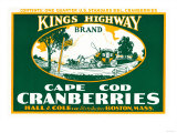 Boston  Massachusetts - Kings Highway Brand Cranberry Label