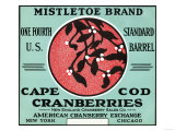 Cape Cod  Massachusetts - Mistletoe Brand Cranberry Label