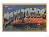 Manitowoc  Wisconsin - Large Letter Scenes
