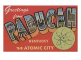 Paducah  Kentucky - The Atomic City
