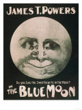 James T Powers in The Blue Moon Theatre Poster