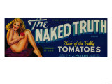 The Naked Truth Tomato Label - Modesto  CA