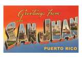 Greetings from San Juan  Puerto Rico