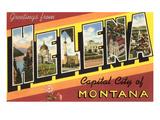 Greetings from Helena  Montana