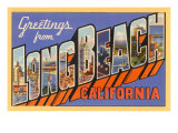 Greetings from Long Beach  Long Beach  California