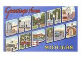 Greetings from Grand Rapids  Michigan