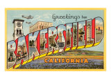 Greetings from Bakerfield  California