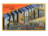 Greetings from Falmouth  Massachusetts