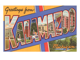 Greetings from Kalamazoo  Michigan
