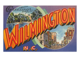 Greetings from Wilmington  North Carolina