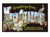 Greetings from New Orleans  Louisiana