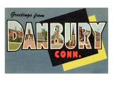 Greetings from Danbury  Connecticut