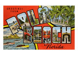 Greetings from Palm Beach  Florida